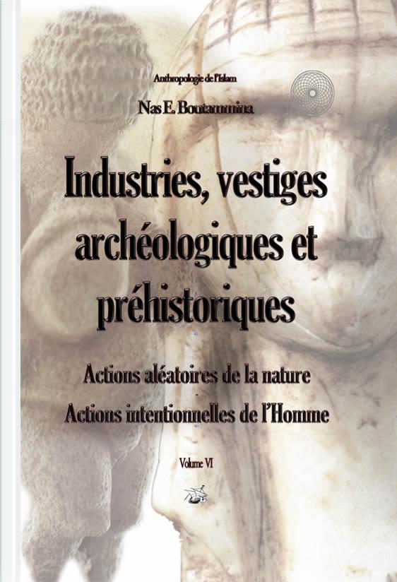 industries vestiges archeologiques et historiques
