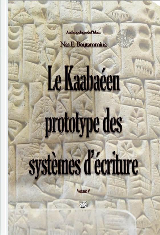 le kaabaeen prototype des systèmes ecriture