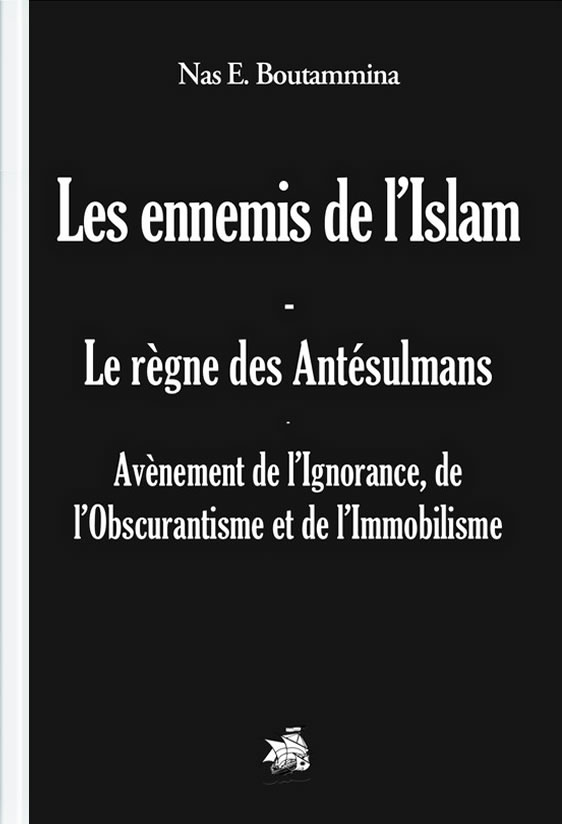 les-ennemis-de-l-islam-le-regne-des-antesulmans